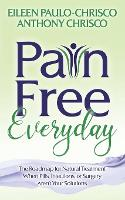 Pain Free Everyday: The Roadmap for...