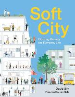 Soft City: Building Density for...