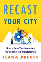 Recast Your City: How to Save Your...