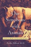Our Symphony with Animals: On Health,...