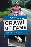 Crawl of Fame: Julie Moss and the...