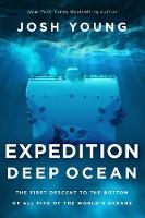 Expedition Deep Ocean: The First...