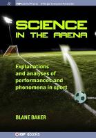 Science in the Arena: Explanations ...