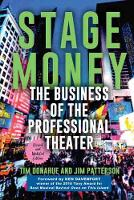 Stage Money: The Business of the...