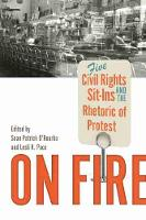 On Fire: Five Civil Rights Sit-Ins ...