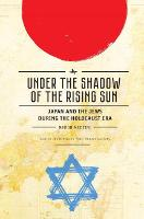 Under the Shadow of the Rising Sun:...