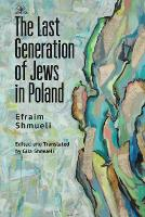 With the Last Generation of Jews in...
