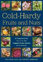 Cold-Hardy Fruits and Nuts: 50...