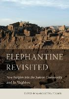 Elephantine Revisited: New Insights...