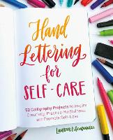 Hand Lettering For Self-care: 52...