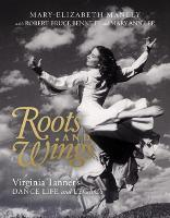 Roots and Wings: Virginia Tanner's...