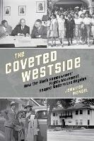 The Coveted Westside: How the Black...