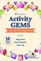Activity Gems for the PK-2 Classroom