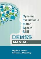 Dynamic Evaluation of Motor Speech...