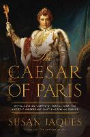 The Caesar of Paris - Napoleon...