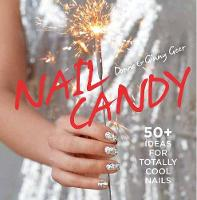 Nail Candy: 50+ Ideas for Totally ...