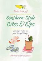 Little Book Of Southern Style: Bites...