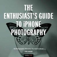 The Enthusiast's Guide to iPhone...