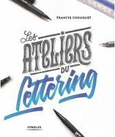 The Lettering Workshops: 30 Exercises...