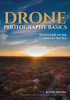Drone Photography Basics: Your Guide...