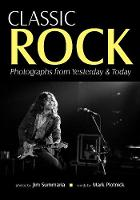Classic Rock: Photographs from...