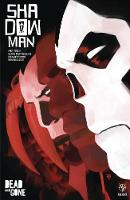 Shadowman (2018) Volume 2: Dead and Gone