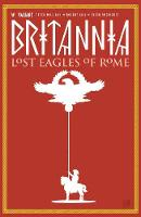 Britannia Volume 3: Lost Eagles of Rome