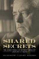 Shared Secrets: The Queer World of...