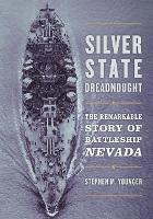 Silver State Dreadnought: The...
