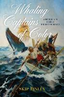 Whaling Captains of Color: America's...