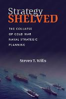 Strategy Shelved: The Collapse of ...