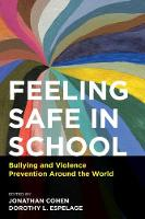 Feeling Safe in School: Bullying and...