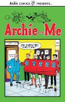 Archie And Me Vol. 1