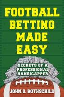 Football Betting Made Easy: Secrets ...
