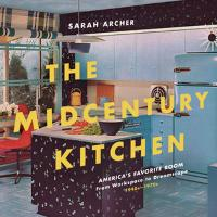 The Midcentury Kitchen: America's...