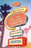 A New Guide to Old Florida...
