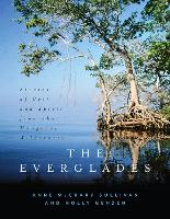 The Everglades: Stories of Grit and...