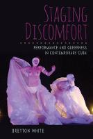 Staging Discomfort: Performance and...