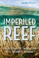 Imperiled Reef: The Fascinating,...
