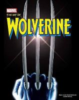 Wolverine: Creating Marvel's ...
