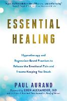 Essential Healing: Hypnotherapy and...