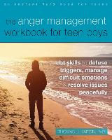 The Anger Management Workbook for ...