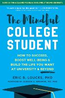 The Mindful College Student: ...