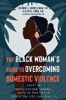The Black Woman's Guide to Overcoming...