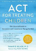ACT for Treating Children: The...