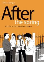 After the Spring: A Story of Tunisian...