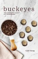 Buckeyes: The Legendary Candy of the...
