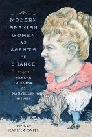 Modern Spanish Women as Agents of...