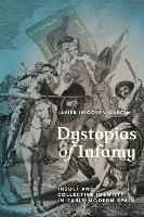 Dystopias of Infamy: Insult and...