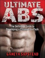 Ultimate Abs: The Definitive Guide to...